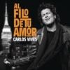 Al Filo de Tu Amor - Single