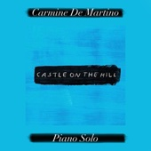 Download Lagu MP3 Carmine De Martino - Castle on the Hill