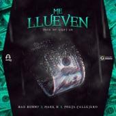 Me Llueven (feat. Bad Bunny & Poeta Callejero) - Single, Mark B