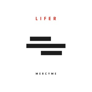 MERCYME – Even If Chords