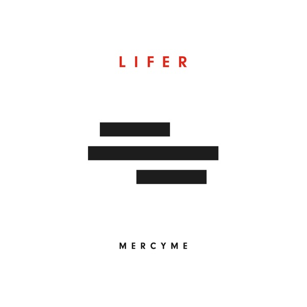 Even If by MercyMe