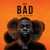 Bad feat Not3s Kojo Funds Eugy Single