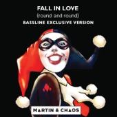Fall In Love (Round and Round) [Bassline Version]