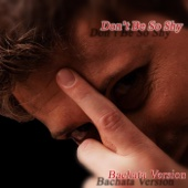 Don't Be so Shy (Bachata Version)
