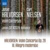 Halvorsen: Violin Concerto, Op. 28: III. Allegro moderato - Single