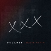 Decades - I Was with Him artwork