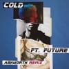 Cold (Ashworth Remix) [feat. Future] - Single, Maroon 5