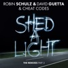 Shed a Light (The Remixes, Pt. 2) - EP, Robin Schulz, David Guetta & Cheat Codes