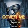 Cover Me - Single, Sheyman