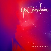 Natural - Single, Yo Camaleón