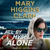 All by Myself, Alone (Unabridged) - Mary Higgins Clark Cover Art