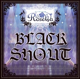 Black Shout – EP – Roselia