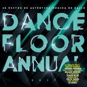 Various Artists - Dancefloor Annual 2017 (Éxitos De Auténtica Música De Baile 2017) portada