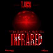 Infrared - Vybz Kartel & Masicka