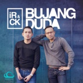 Bujang Duda - iR Radzi & CK Faizal
