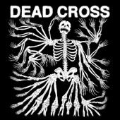 Dead Cross - Dead Cross  artwork