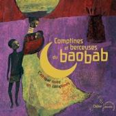 Comptines et berceuses du baobab (L'Afrique noire en comptines)