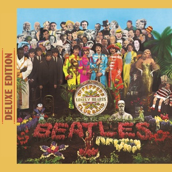 Sgt. Pepper's Lonely Hearts Club Band (Deluxe Edition) – The Beatles