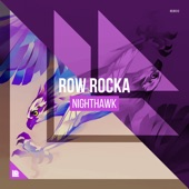 Nighthawk - Single, Row Rocka