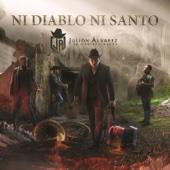 Ni Diablo Ni Santo - Julión Álvarez y su Norteño Banda