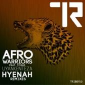 Afro Warriors - Uyankenteza (feat. Tonshi) [Hyenah Remix Vocal] artwork