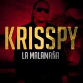 La Malamaña (En Vivo) - Krisspy