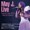 May J. Live Autumn Tour 2013 ~Best & Covers~ ジャケット写真