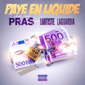 Paye en liquide (feat. Lartiste & Laguardia) - Single