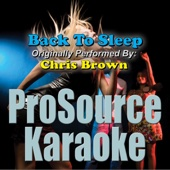 Back To Sleep (Originally Performed By Chris Brown) [Instrumental]