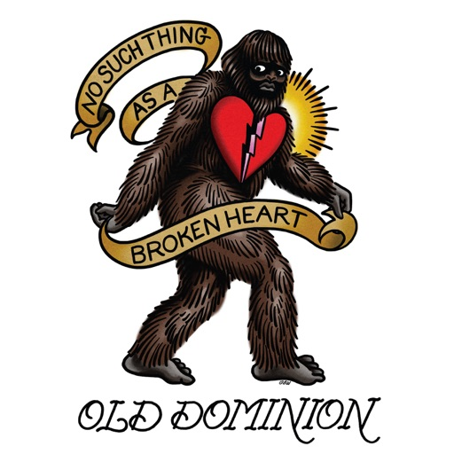 No Such Thing as a Broken Heart - Old Dominion