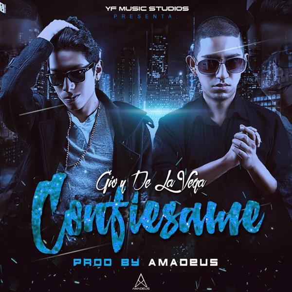 Confiesame - Single | Gio & De la Vega