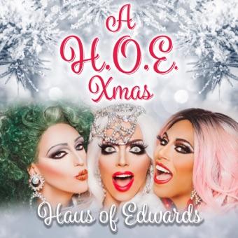 A H.O.E. Xmas – Haus of Edwards