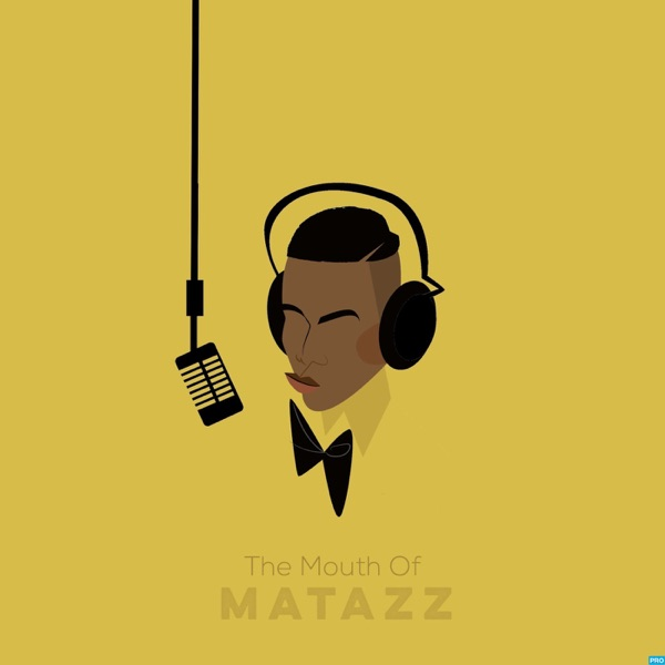 The Mouth Of Matazz