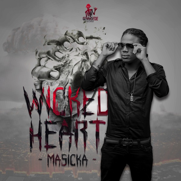 Wicked Heart - Single | Masicka