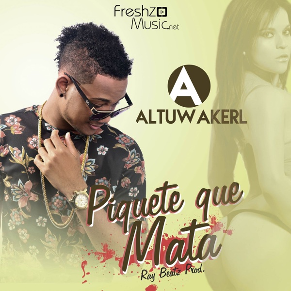 Piquete Que Mata - Single | ALTUWAKERL