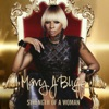 Strength of a Woman, Mary J. Blige