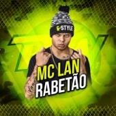 MC Lan - Rabetão  arte