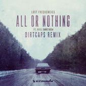 All or Nothing (feat. Axel Ehnström) [Dirtcaps Remix] - Single