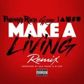 Make a Living (Remix) [feat. G-Eazy & Iamsu!] - Single