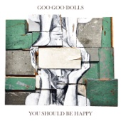 You Should Be Happy - EP - The Goo Goo Dolls Cover Art