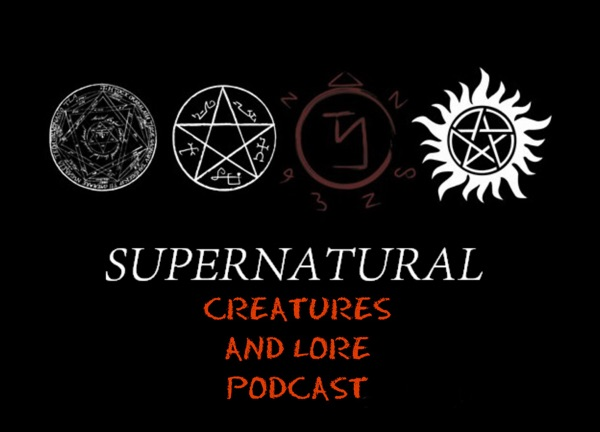 Supernatural Creatures and Lore