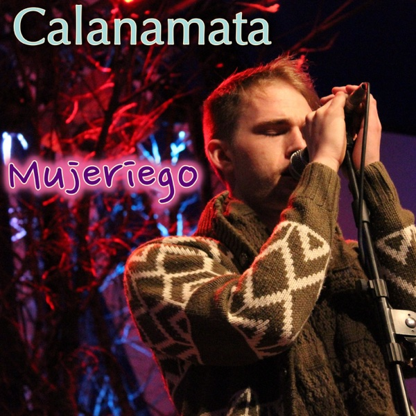 Mujeriego - Single | Calanamata