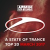 A State of Trance Top 20 - March 2017 (Including Classic Bonus Track), Armin van Buuren