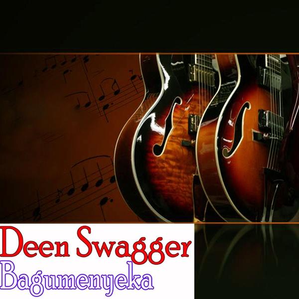 Bagumenyeka - Single | Deen Swagger