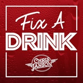 Fix a Drink - Chris Janson Cover Art