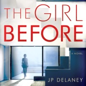 The Girl Before: A Novel (Unabridged) - J.P. Delaney Cover Art