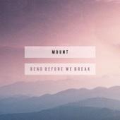 Bend Before We Break