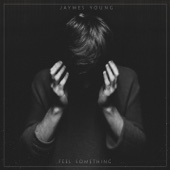 Jaymes Young - Feel Something  artwork
