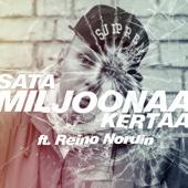 Mäkki - Satamiljoonaa Kertaa (feat. Reino Nordin) artwork