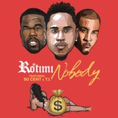 Nobody (feat. 50 Cent & T.I.) - Single